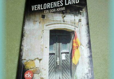 Rezension DDR-Krimi Verlorenes Land
